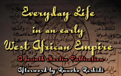 Everyday Life in an Early West African Empire